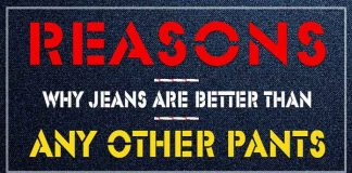 Why Jeans are better than Any Other Pants? [Infographic]